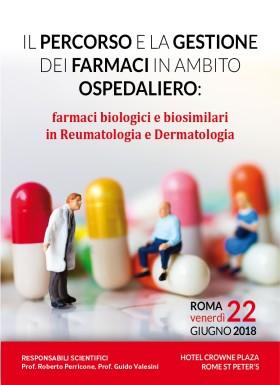 IL PERCORSO E LA GESTIONE  DEI FARMACI IN AMBITO OSPEDALIERO: farmaci biologici e biosimilari in Reumatologia e Dermatologia